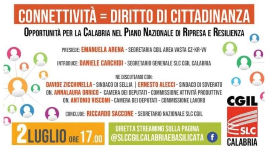 images Connettività come diritto di cittadinanza, opportunità per la Calabria nel PNRR. Il webinar della Slc Cgil