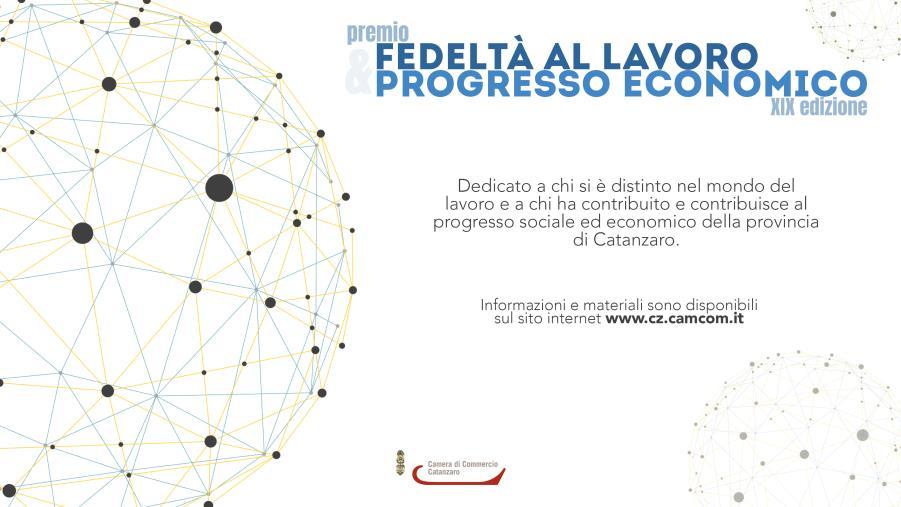 """images Camera di Commercio di Catanzaro: premio """"Fedeltà al lavoro e Progresso Economico"""", candidature aperte fino al 15 luglio"""