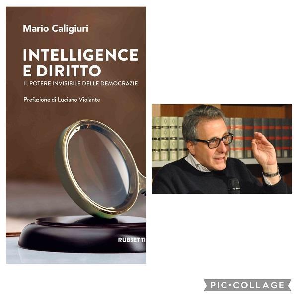 """images Editoria. """"Il potere invisibile delle democrazie tra intelligence e diritto"""": il nuovo libro di Mario Caligiuri"""