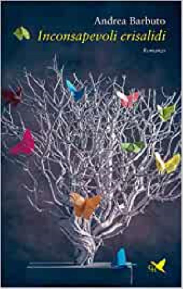 """images """"Inconsapevoli crisalidi"""", domani a Soverato la presentazione del libro di Andrea Barbuto"""