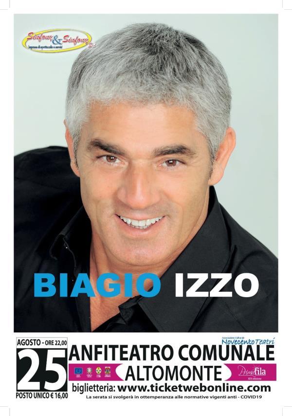 """images Altomonte. Biagio Izzo ospite della XIX stagione di """"Primafila"""": appuntamento il 25 agosto"""