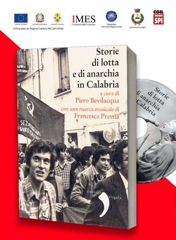 """images """"Storie di lotte e anarchia"""": le presentazioni in giro per la Calabria del libro di Bevilacqua e Prestia"""
