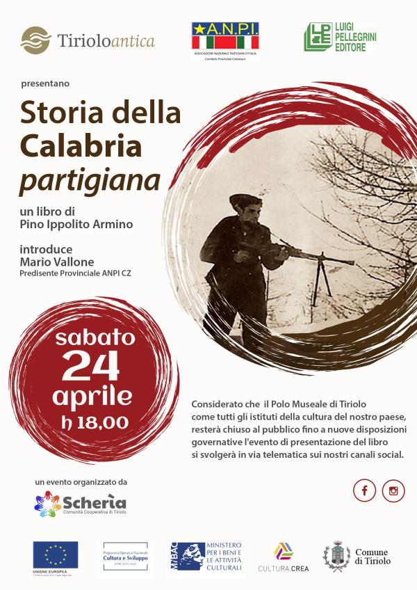 """images Storia della Calabria Partigiana"""" di Pino Ippolito Armino: sabato la presentazione on line"""