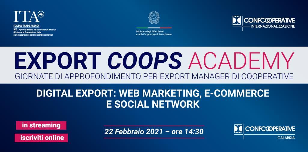"""images """"Export Coops Academy"""" fa tappa in Calabria con un nuovo webinar su Export Digitale e Social Media Marketing"""