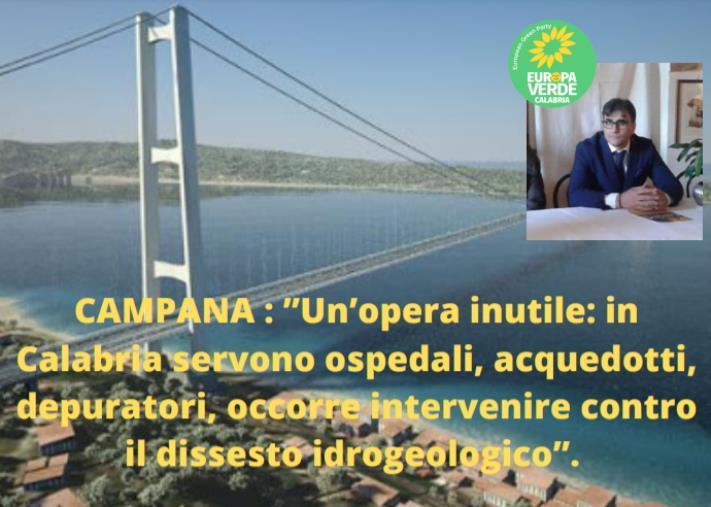 """Ponte sullo Stretto, Campana (Verdi): """"Opera inutile: in Calabria servono ospedali, acquedotti e depuratori"""""""