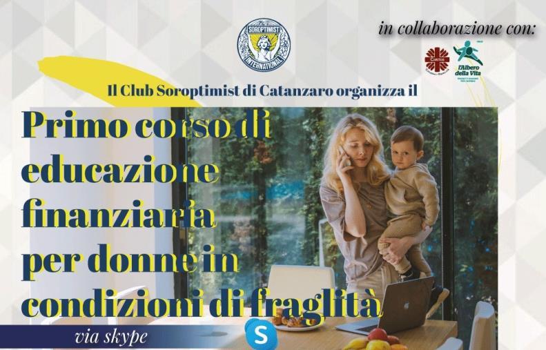 """images Catanzaro. Soroptimist, Caritas e L'Alberto della Vita  promuovono il """"Corso di educazione finanziaria per donne in condizioni di fragilità"""""""