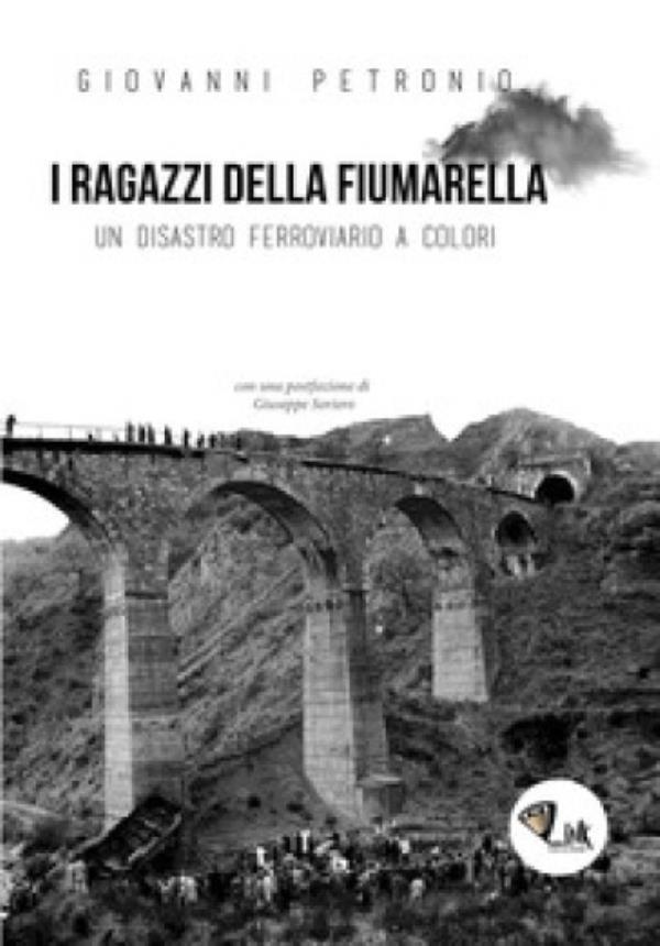 """images """"I ragazzi della Fiumarella-Un disastro ferroviario a colori"""", domani nel Carcere di Siano il libro di Petronio"""