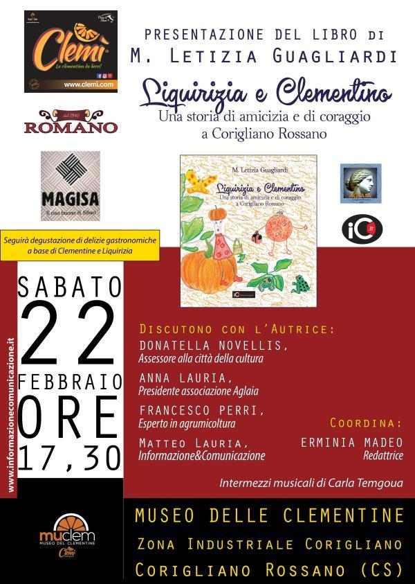"""images Domani a Corigliano-Rossano la presentazione del libro """"Liquirizia e Clementino"""", storia di amicizia e di coraggio di Letizia Guagliardi"""