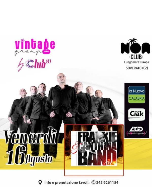 images Frankie & Canthina Band special guest del venerdì al Noa di Soverato con Club 80