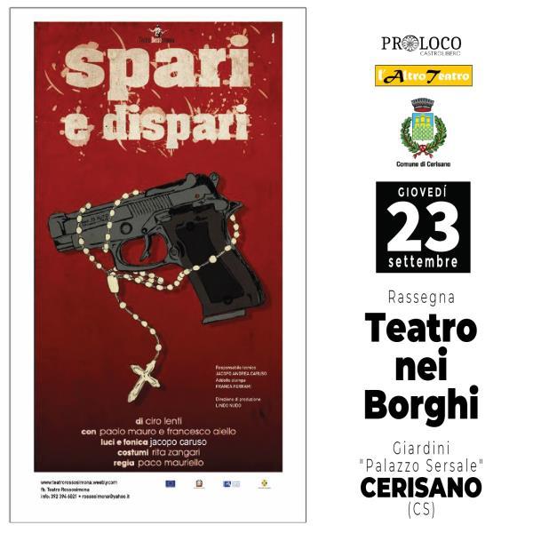 """""""Teatro nei Borghi"""": con l'AltroTeatro il borgo di Cerisano """"risponde"""" al bisogno di cultura, divertimento e speranza nel futuro"""