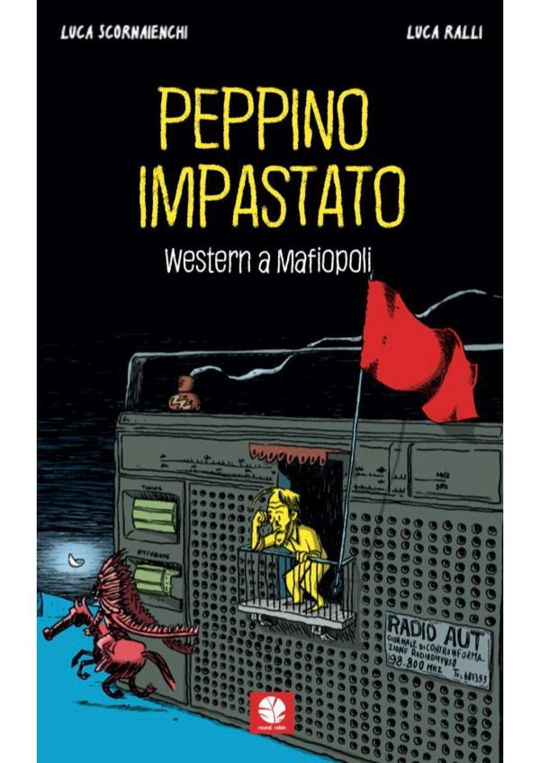 """images Con """"Peppino Impastato, western a Mafiopoli""""  al Castello Svevo di Cosenza domani riapre la rassegna 'Libri a Castello'"""