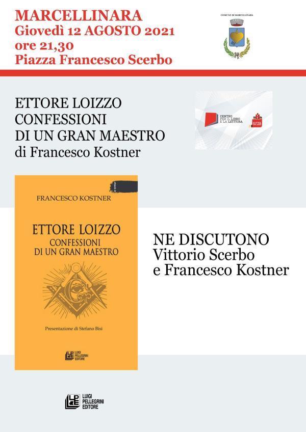 """images Marcellinara, domani la presentazione del libro """"Confessioni di un Gran Maestro"""" di Francesco Kostner"""