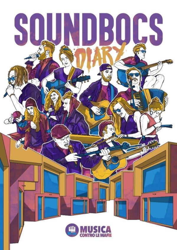 """Musica contro le mafie. A marzo uscirà """"Sound BoCS Diary"""", un libro di racconti, fotografie, videoclip e brani"""