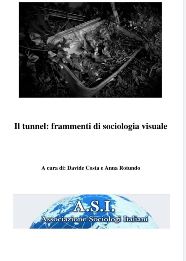 """images L'intervista a Davide Costa e Anna Rotundo su """"Il tunnel: frammenti di sociologia visuale"""""""