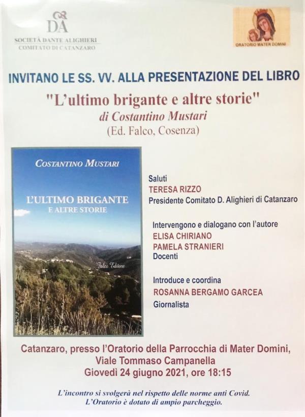 """images Catanzaro. Il 24 giugno sarà presentato """"L'ultimo brigante e altre storie"""", il libro di Costantino Mustari"""