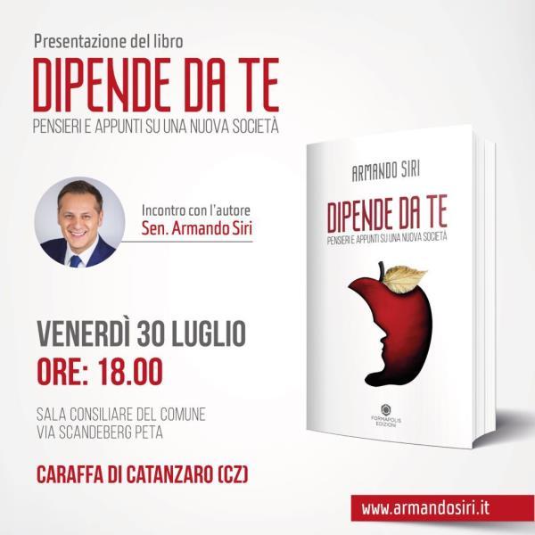 """images Caraffa. Domani arriva il senatore Siri (Lega) per presentare il libro """"Dipende da te"""""""