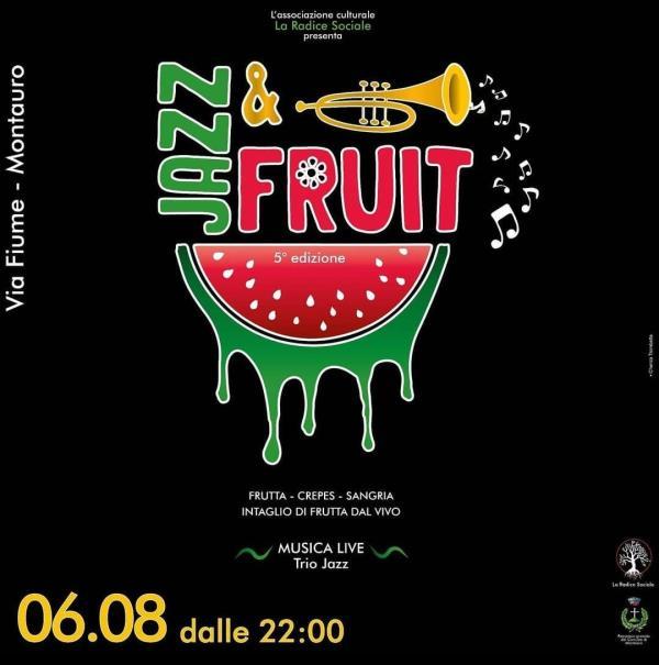 """images Montauro. Arte, musica e gastronomia nella V edizione del """"Jazz&Fruit"""""""