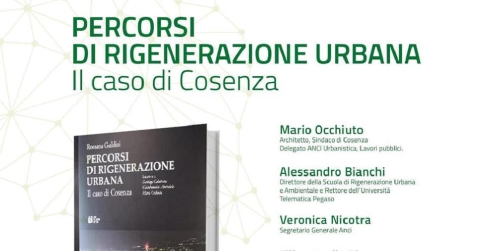 """images """"Percorsi di rigenerazione urbana - Il caso Cosenza"""", il libro sbarca alla Camera"""
