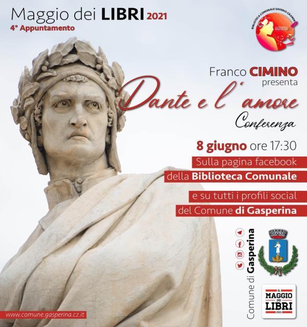 """images Maggio dei libri 2021. Domani terzo appuntamento della Biblioteca di Gasperina: Franco Cimino parlerà di """"Dante e l'amore"""""""