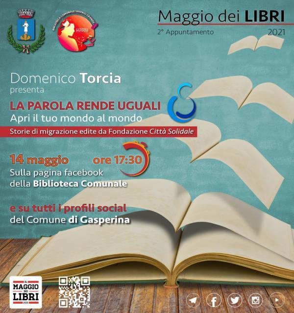 """images Maggio dei libri a Gasperina. Domani, per il secondo appuntamento, """"La parola rende uguali. Apri il tuo mondo al mondo"""""""