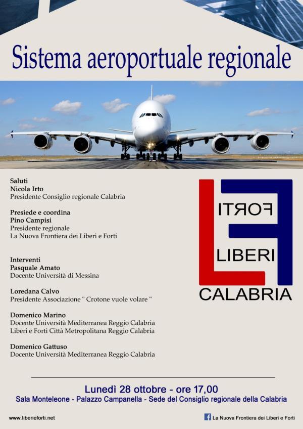 """images La """"Nuova Frontiera di Liberi e Forti"""" punta sul miglioramento del sistema aeroportuale calabrese"""