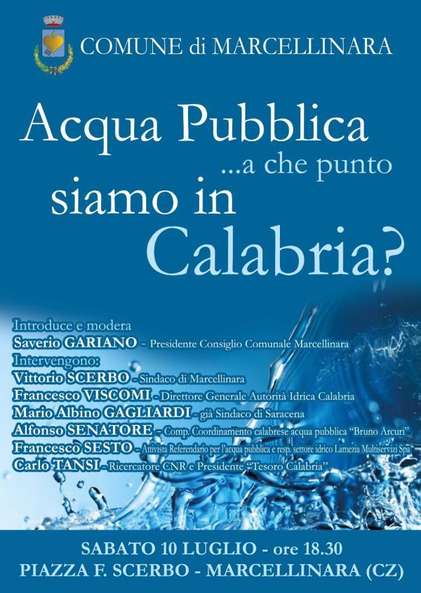 """images """"Acqua pubblica…a che punto siamo in Calabria?"""", sabato 10 luglio l'iniziativa del Comune di Marcellinara"""