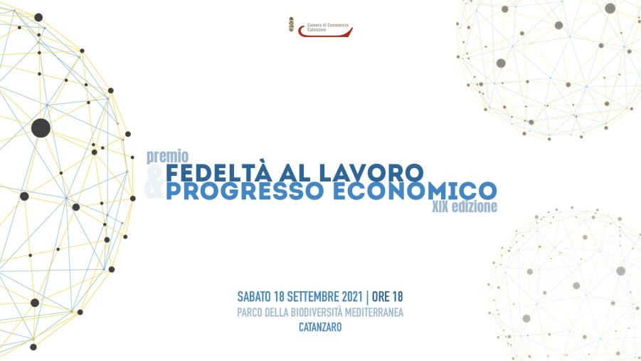 """images """"Fedeltà al lavoro e Progresso economico"""", sabato le premiazioni della Camera di Commercio di Catanzaro"""