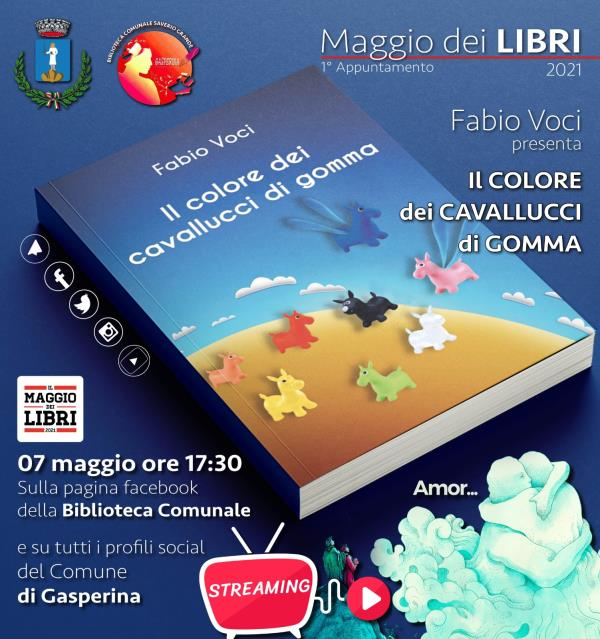 """images Maggio dei libri 2021. Domani a Gasperina il primo appuntamento con """"Il colore dei cavallucci di gomma"""" di Fabio Voci"""
