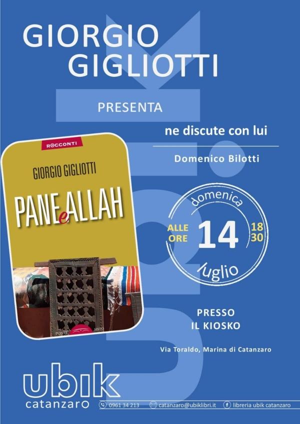 images Pane & Allah, a Giovino appuntamento con Giorgio Gigliotti