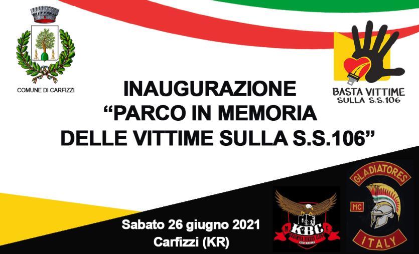 """images Sabato a Carfizzi l'inaugurazione del """"Parco in memoria delle vittime sulla S.S.106"""""""