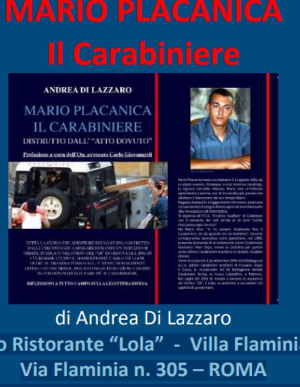 """images """"Mario Placanica il Carabiniere"""": a Roma la presentazione del libro che raccoglie le fila di una storia lunga e controversa"""